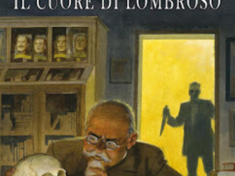 Il Cuore di Lombroso – Le Storie 63 (Dicembre 2017)