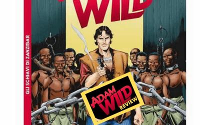 Adam Wild Review – Gli schiavi di Zanzibar (AW 1)