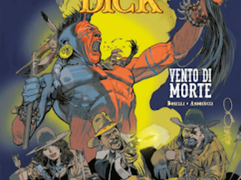 Vento di morte – Deadwood Dick n.7 (gennaio 2019)