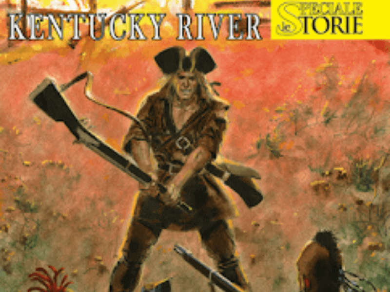 Kentucky River – Speciale Le Storie n.6 (luglio 2019)