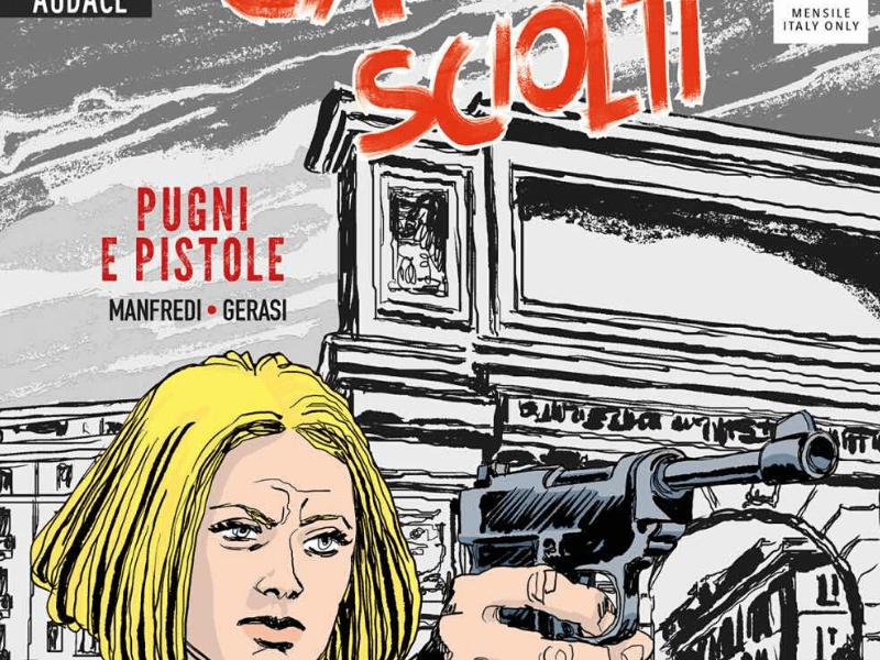 Pugni e pistole – Cani sciolti n.11
