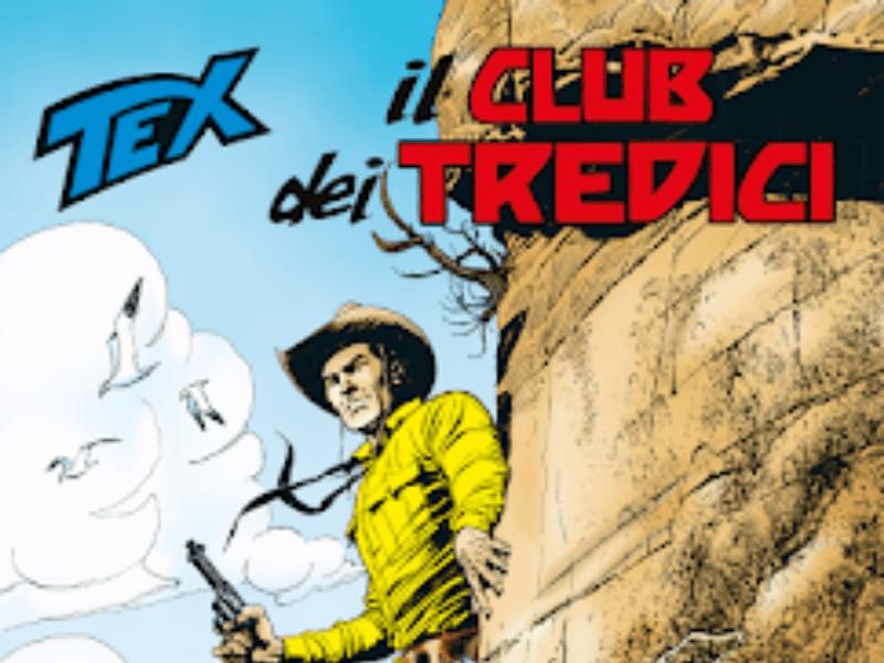 Il Club dei Tredici – Tex n.706 (agosto 2019)