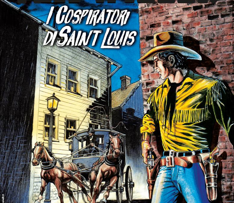 I cospiratori di Saint Louis – Tex Willer n.11 (settembre 2019)