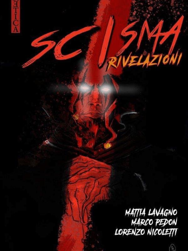 Scisma, Rivelazioni