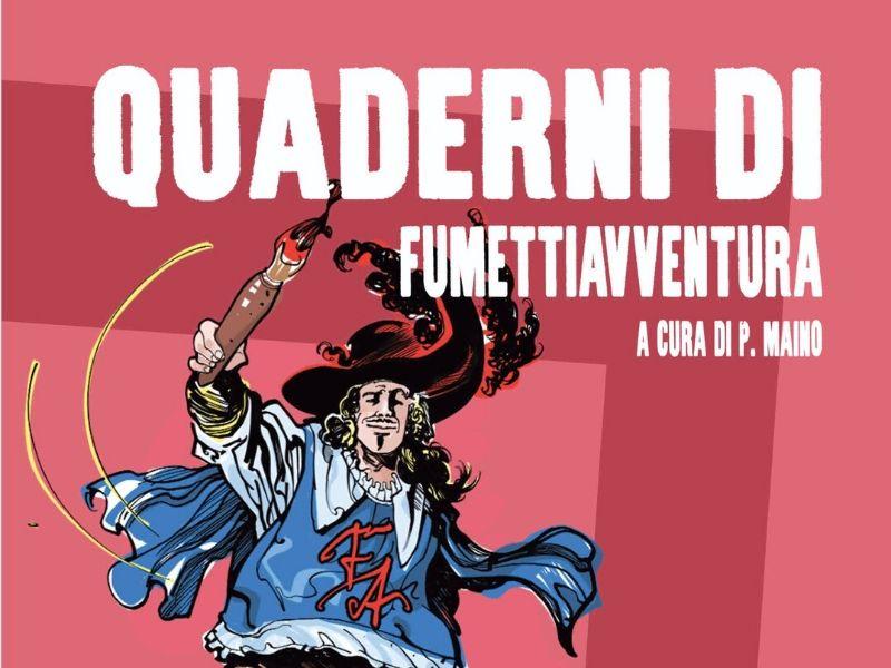Nasce una nuova collana: Quaderni di FumettiAvventura